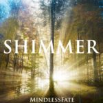 MindlessFate - Shimmer