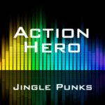 Jingle Punks - Action Hero