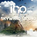 Itro & Kédo Rebelle - Skyward Bound