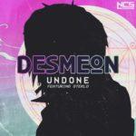 Desmeon & Steklo - Undone