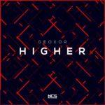 Geoxor - Higher