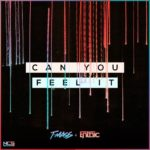 T-Mass & Enthic - Can You Feel It