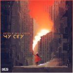 Egzod & Anna Yvette - My City