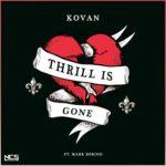 Kovan & Mark Borino - Thrill Is Gone