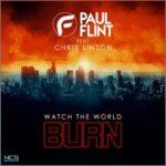 Paul Flint & Chris Linton - Watch The World Burn