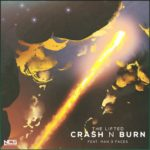 The Lifted & Man 3 Faces - Crash N Burn